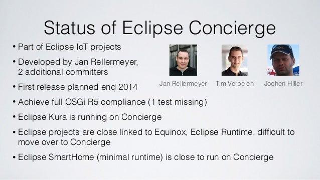 Eclipse Concierge - an OSGi R5 framework for IoT applications Slide 3