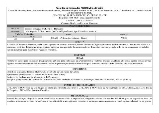 Faculdades Integradas PROMOVE de Brasília Curso de Tecnologia em Gestão de Recursos Humanos, Reconhecido pela Portaria n° ...