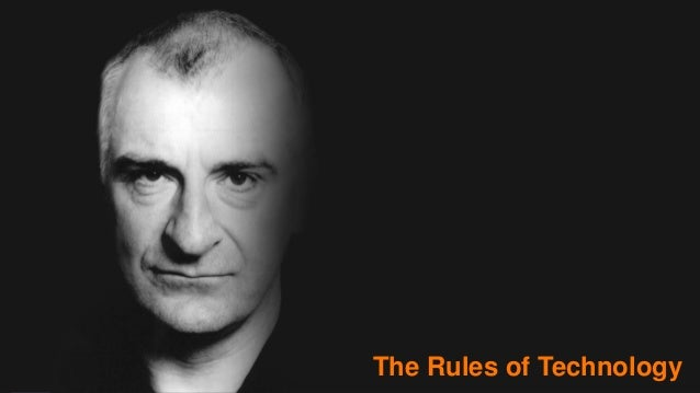 The rules:  The Rules of Technology