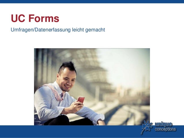 UC Forms Umfragen/Datenerfassung leicht gemacht