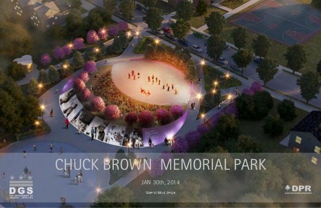 CHUCK BROWN MEMORIAL PARK JAN 30th, 2014 Chuck Brown Memorial Park - 01.30.2014