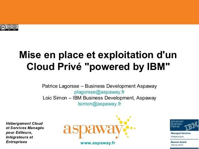 Hébergement Cloud et Services Managés pour Editeurs, Intégrateurs et Entreprises Mise en place et exploitation d'un Cloud ...