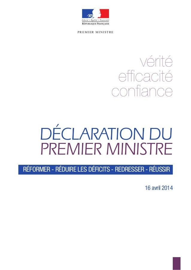 PREMIER MINISTREPREMIER MINISTRE DÉCLARATION DU PREMIER MINISTRE 16 avril 2014 RÉFORMER - RÉDUIRE LES DÉFICITS - REDRESSER...