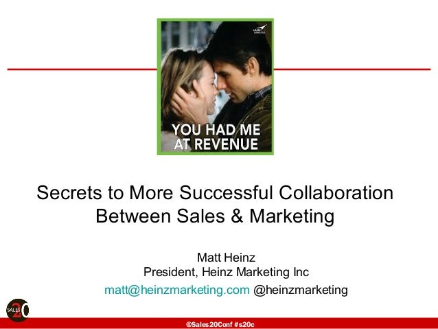 @Sales20Conf #s20c@Sales20Conf #s20c@Sales20Conf #s20c @Sales20Conf #s20c Secrets to More Successful Collaboration Between...