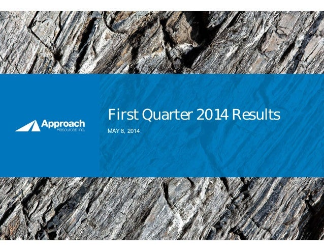 First Quarter 2014 Results MAY 8, 2014