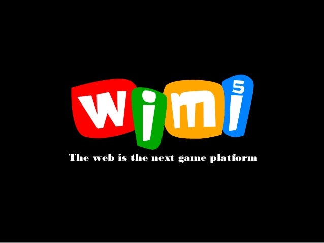 The web is the next game platform