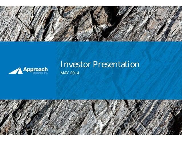 Investor Presentation MAY 2014