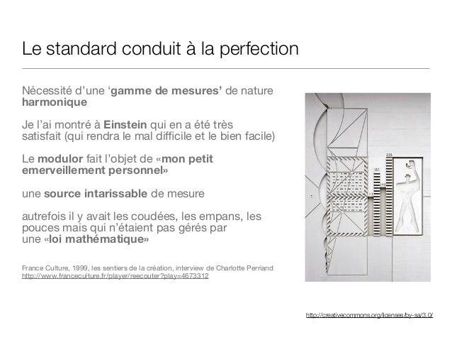 http://creativecommons.org/licenses/by-sa/3.0/ Le standard conduit à la perfection Nécessité d'une 'gamme de mesures' de n...