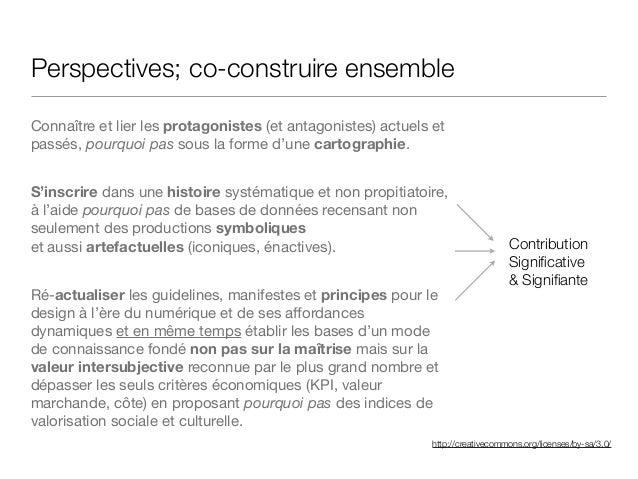 http://creativecommons.org/licenses/by-sa/3.0/ Perspectives; co-construire ensemble Connaître et lier les protagonistes (e...