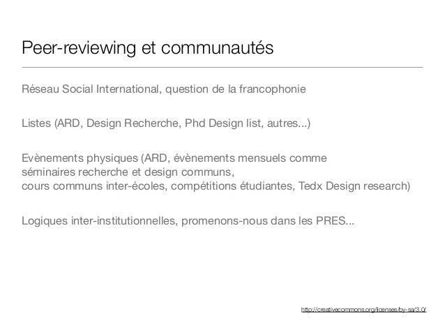 http://creativecommons.org/licenses/by-sa/3.0/ Peer-reviewing et communautés Réseau Social International, question de la f...