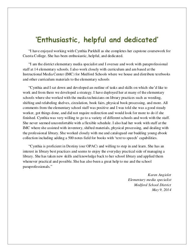 """'Enthusiastic, helpful and dedicated' """"I have enjoyed working with Cynthia Parkhill as she completes her capstone coursewo..."""