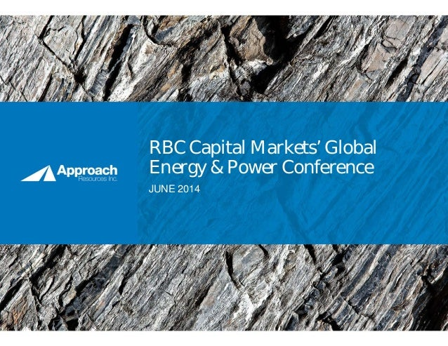 RBC Capital Markets' Global Energy & Power Conference JUNE 2014