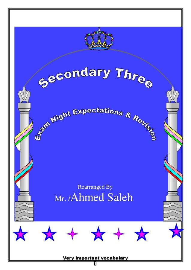 1 Rearranged By Mr. /Ahmed Saleh Very important vocabulary