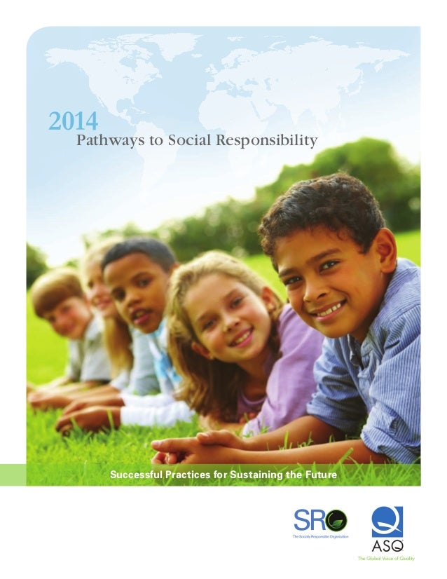 Pathways to Social Responsibility Successful Practices for Sustaining the Future 2014