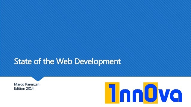 State of the Web Development Marco Parenzan Edition 2014
