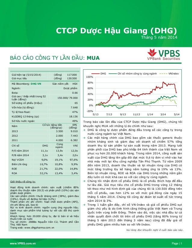 www.VPBS.com.vn Page | 1 BÁO CÁO CÔNG TY LẦN ĐẦU: MUA Giá hiện tại (5/15/2014) (đồng) 117.000 Giá mục tiêu (đồng) 130.500 ...