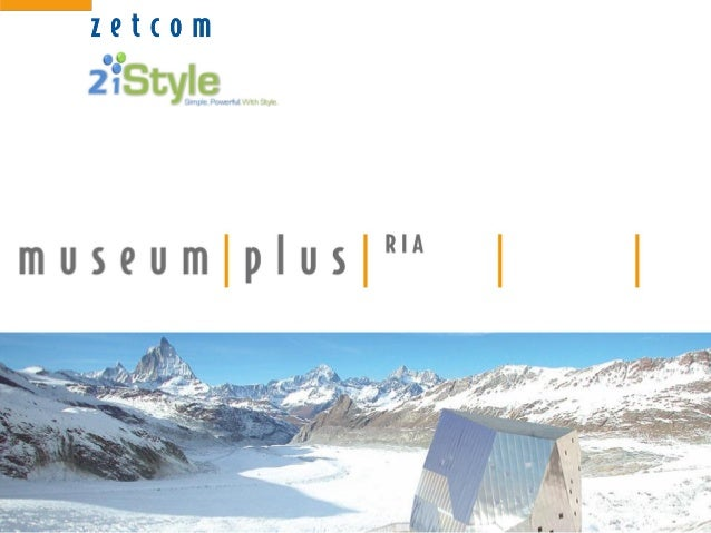 Agenda About 21Style About Zetcom Our Clients Product Highlights Demo ArtPlus Web Site - eMuseumPlus Tech Stuff