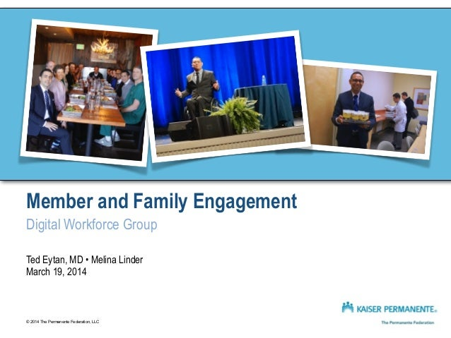 Member and Family Engagement