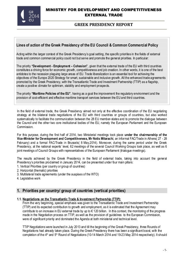 - 1- MINISTRY FOR DEVELOPMENT AND COMPETITIVENESS EXTERNAL TRADE GREEK PRESIDENCY REPORT ΑΠΟΛΟΓΙΣΜΟΣ ΕΛΛΗΝΙΚΗΣ ΠΡΟΕΔΡΙΑΣ I...
