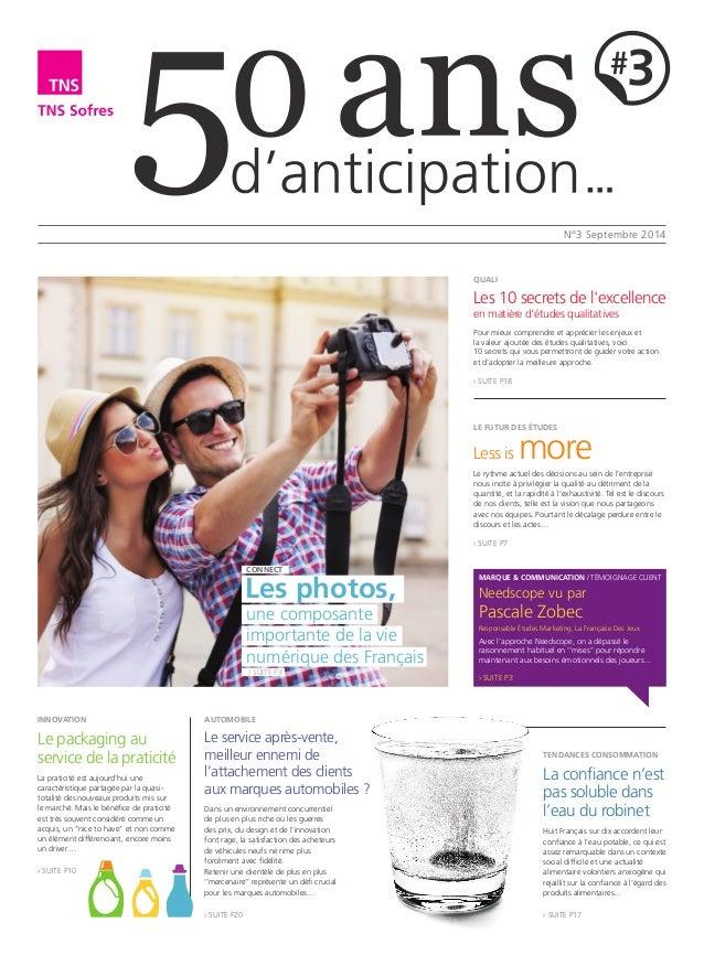 N°3 Septembre 2014  Les photos,  une composante  importante de la vie  numérique des Français  > SUITE P3  CONNECT  Needsc...