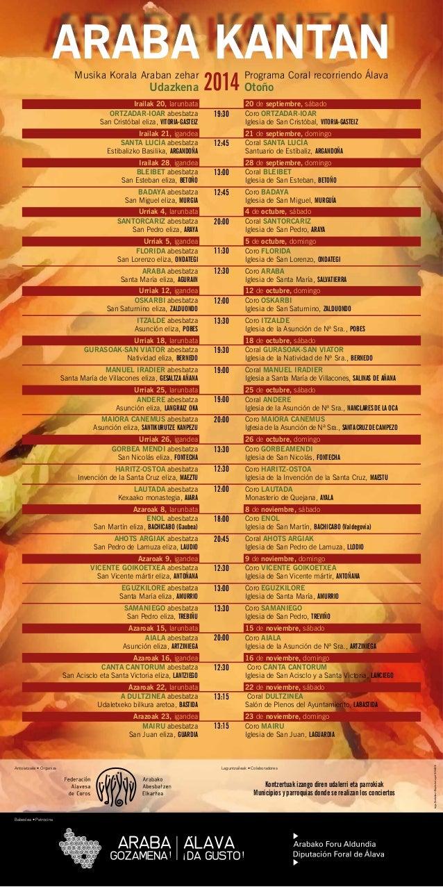 ARABA KANTAN  Udazkena 2014 Programa Coral recorriendo Álava  Musika Korala Araban zehar  Otoño  Lege Gordailua • Depósito...