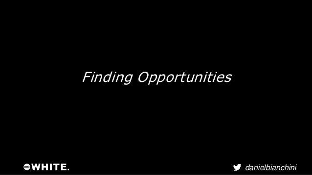 Initial analysis has provided 3  danielbianchini  opportunities
