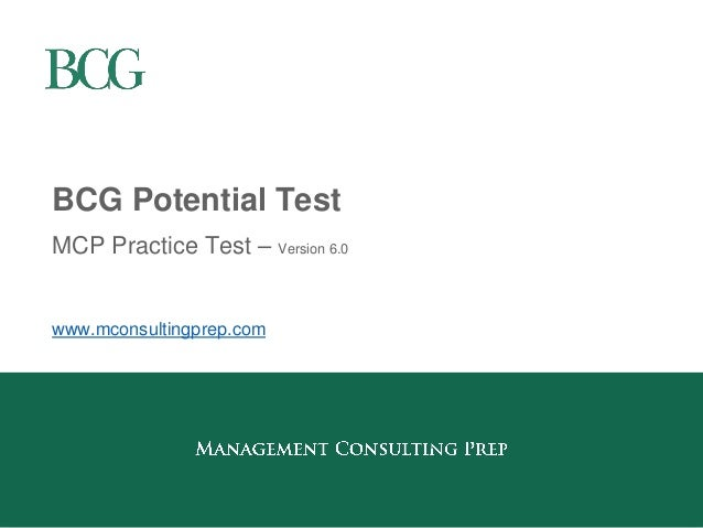 BCG Potential Test  MCP Practice Test – Version 6.0  www.mconsultingprep.com