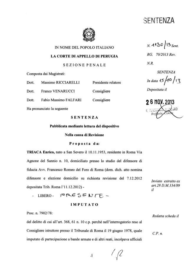IN NOME DEL POPOLO ITALIANO  LA CORTE DI APPELLO DI PERUGIA  SEZIONE PENALE  Composta dai Magistrati:   Dott.  Massimo RIC...