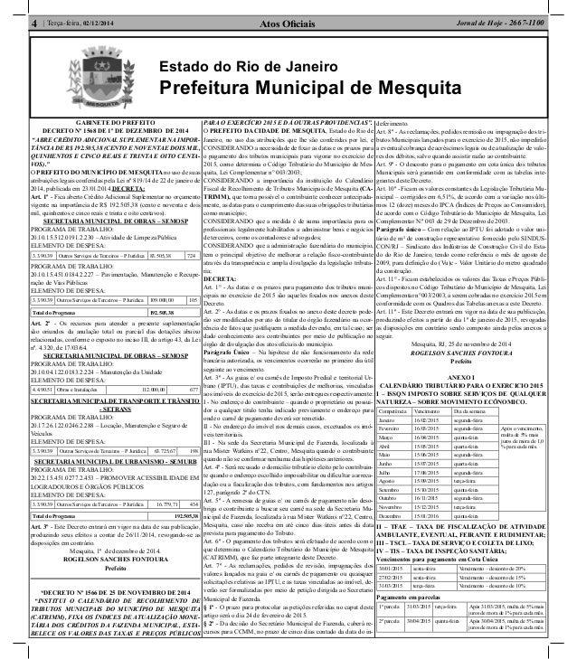 Atos Oficiais4 | Terça-feira, 02/12/2014 Jornal de Hoje - 2667-1100 Estado do Rio de Janeiro Prefeitura Municipal de Mesqui...