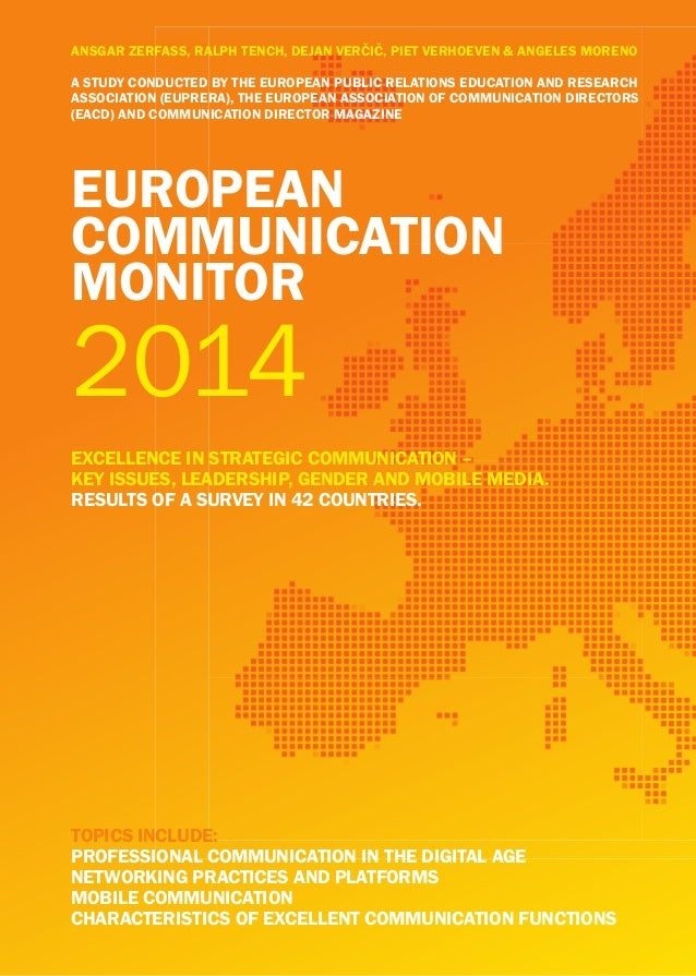 eUropean CoMMUniCation Monitor eXCellenCe in StrateGiC CoMMUniCation – keY iSSUeS, leaDerShip, GenDer anD Mobile MeDia. re...