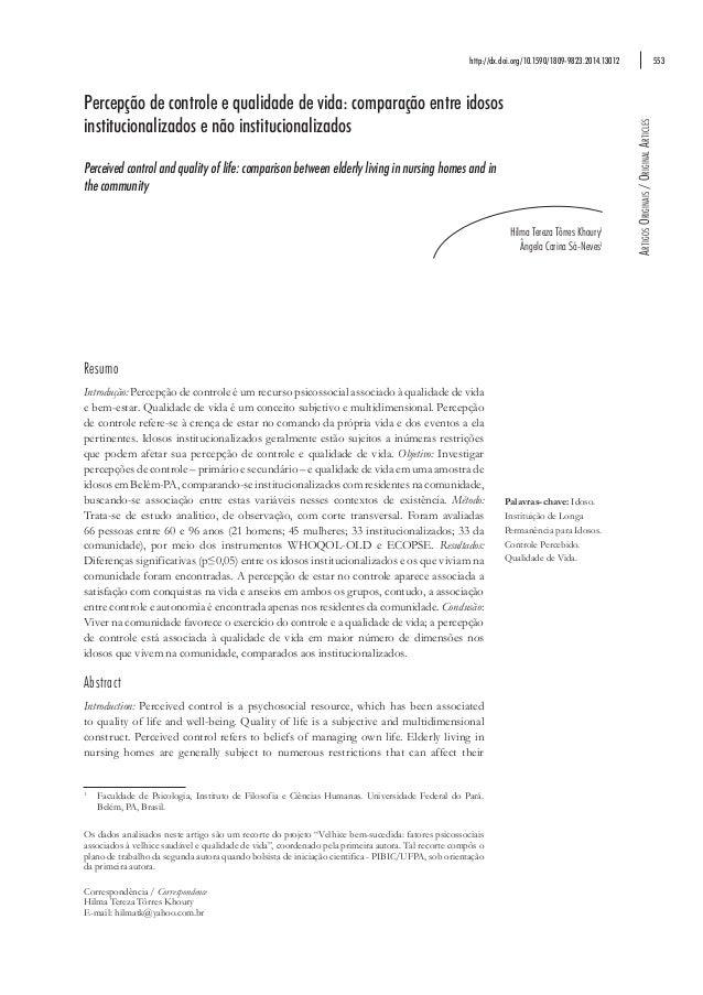 553 ArtigosOriginais/OriginalArticles Percepção de controle e qualidade de vida: comparação entre idosos institucionalizad...