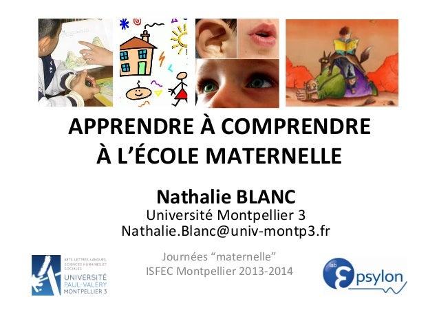 """APPRENDRE  À  COMPRENDRE   À  L'ÉCOLE  MATERNELLE   Journées  """"maternelle""""   ISFEC  Montpellier  2013-..."""
