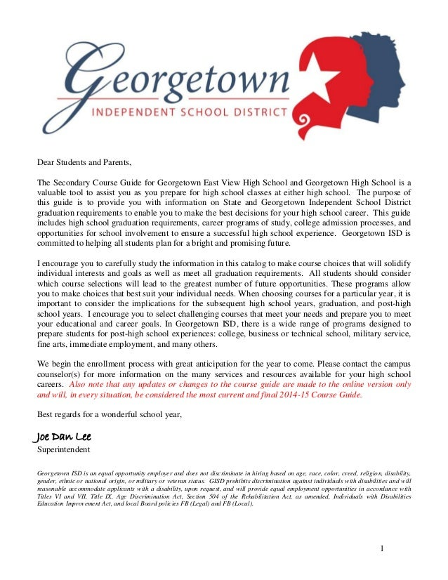 1 Dear Students and Parents, The Secondary Course Guide for Georgetown East View High School and Georgetown High School is...