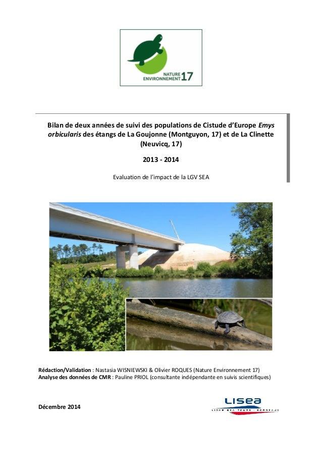 Bilan de deux années de suivi des populations de Cistude d'Europe Emys orbicularis des étangs de La Goujonne (Montguyon, 1...