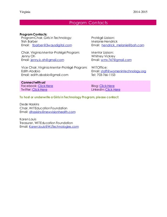 Virginia 2014-2015 Program Contacts Program Contacts: ProgramChair, Girls in Technology: Trish Barber Email: tbarber@3ways...