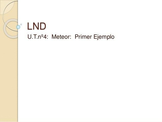 LND U.T.nº4: Meteor: Primer Ejemplo