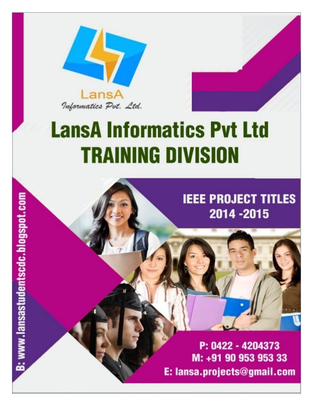 2 CONTENTS ABOUT LANSA INFORMATICS PVT LTD …………………………………….……. PAGE 03 ABOUT STUDENTS CDC ……………………………………………………………………. PAGE ...