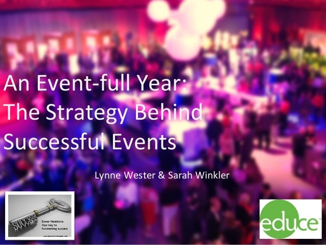 educellc.com	    Leveraging	   Campaign	   Events	   to	   Move	   Message	   and	   Money	    1	    An	   Event-­‐full	  ...
