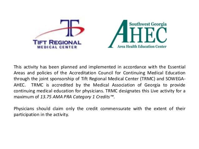 This activity has been planned and implemented in accordance with the Essential Areas and policies of the Accreditation Co...