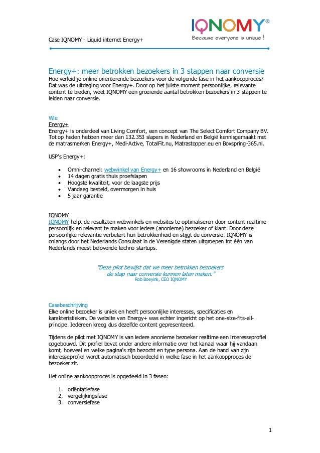 Case IQNOMY - Liquid internet Energy+ 1 Energy+: meer betrokken bezoekers in 3 stappen naar conversie Hoe verleid je onlin...