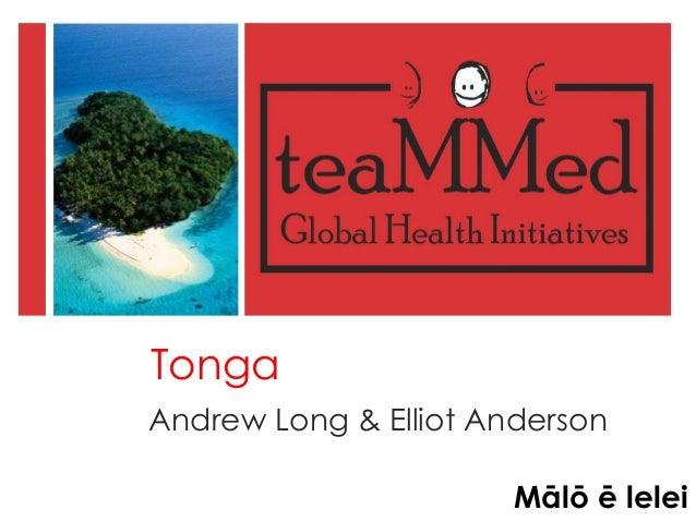 Tonga Andrew Long & Elliot Anderson Mālō ē lelei