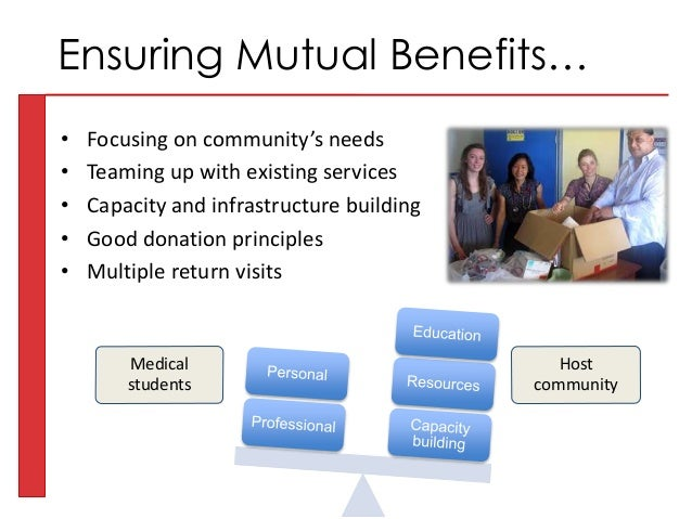 • Focusing on community's needs • Teaming up with existing services • Capacity and infrastructure building • Good donation...