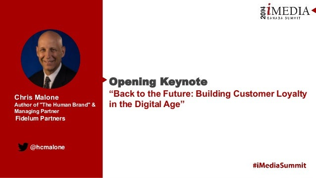 "@hcmalone Chris Malone Author of ""The Human Brand"" & Managing Partner Opening Keynote ""Back to the Future: Building Custom..."