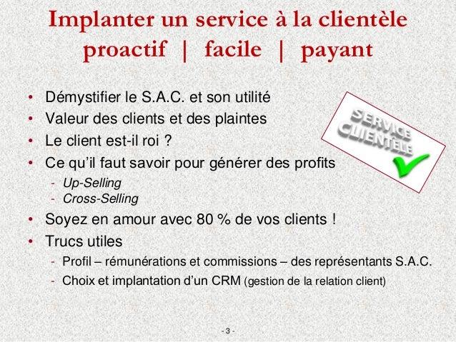 Comment d velopper un service la client le proactif et for Domon service a la clientele
