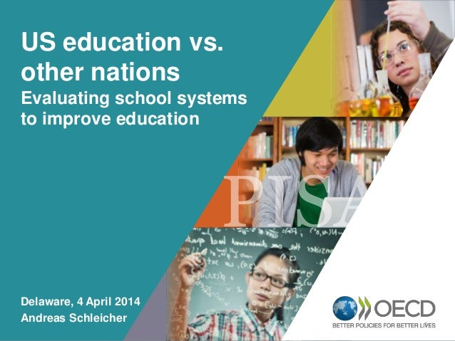 OECD EMPLOYER BRAND Playbook 1 US education vs. other nations Evaluating school systems to improve education Delaware, 4 A...