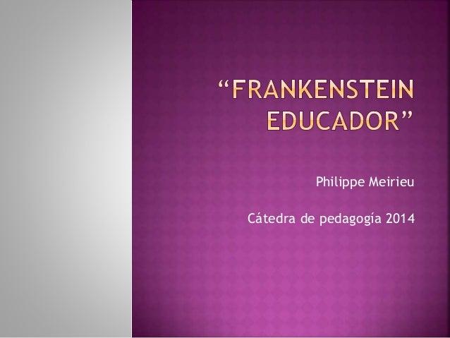 Philippe Meirieu  Cátedra de pedagogía 2014