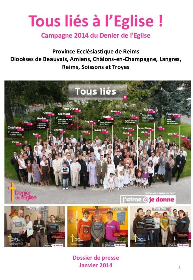 Tous liés à l'Eglise ! Campagne 2014 du Denier de l'Eglise Province Ecclésiastique de Reims Diocèses de Beauvais, Amiens, ...