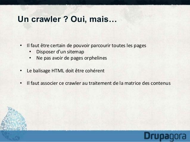 Dans tous les cas, il faut retraiter le  HTML  • Identifier les balises à retraiter  : styles, tableaux, balises  propres ...
