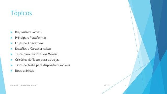 Teste para dispositivos móveis - EATS Manaus 2014 Slide 3