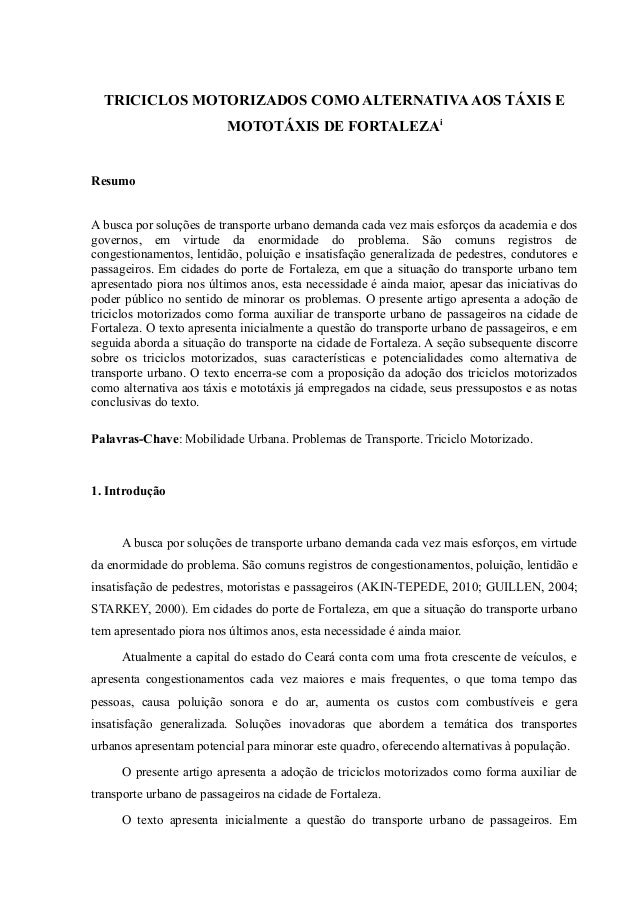 TRICICLOS MOTORIZADOS COMO ALTERNATIVAAOS TÁXIS E MOTOTÁXIS DE FORTALEZAi Resumo A busca por soluções de transporte urbano...
